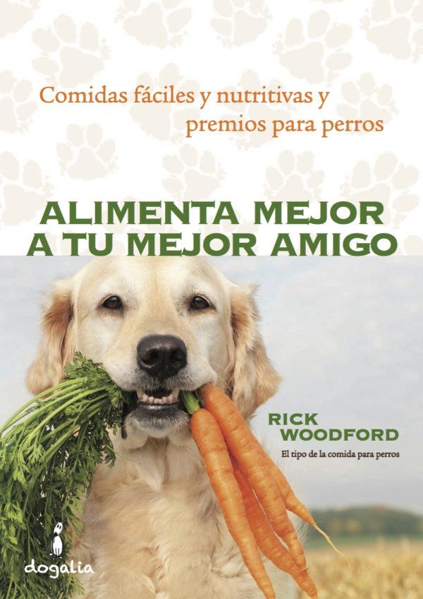 Alimenta mejor a tu mejor amigo. Comidas fáciles y nutritivas...