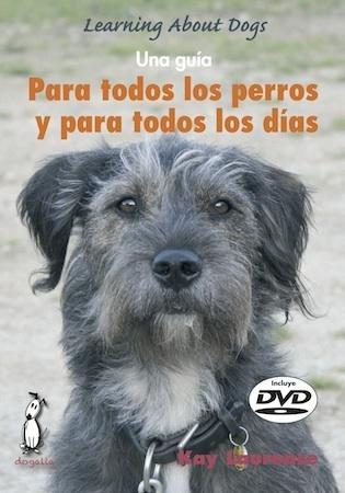 Para todos los perros y para todos los días (Libro...