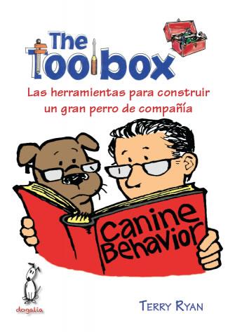 The Toolbox. Las herramientas para construir un gran perro de...